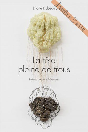 Diane Dubeau Couverture du livre La tête pleine de trous sur la démence, l'Alzheimer